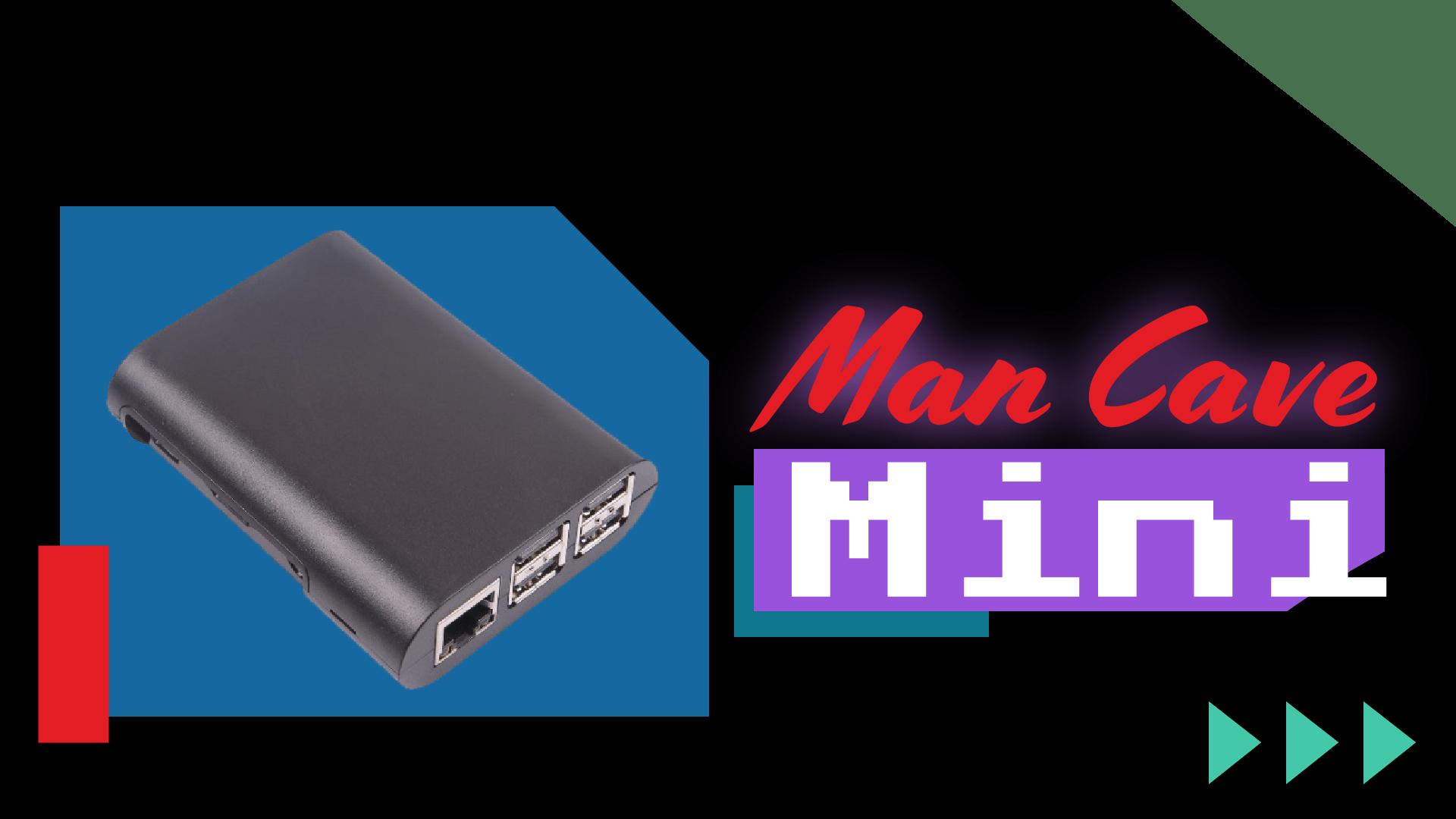 Man Cave Mini -01